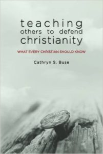 Teaching Others to Defend Christianity
