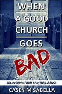 When a Good Chruch Goes Bad